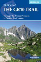 The GR10 Trail (GR-10) | wandelgids 9781852847739 Brian Johnson Cicerone Press   Meerdaagse wandelroutes, Wandelgidsen Franse Pyreneeën