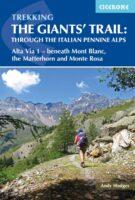 Trekking the Giants Trail | wandelgids 9781852849924 Andy Hodges Cicerone Press   Meerdaagse wandelroutes, Wandelgidsen Aosta, Gran Paradiso, Turijn, Piemonte