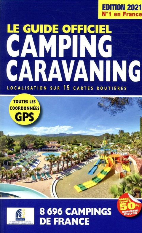 FFCC campinggids Frankrijk 2021 9782380770124  FFCC   Campinggidsen Frankrijk
