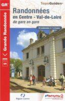 TG-300  Randonnées en Centre Val-de-Loire | wandelgids 9782751406669  FFRP topoguides à grande randonnée  Meerdaagse wandelroutes, Wandelgidsen Loire & Centre