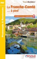 RE-06  Franche-Comté | wandelgids 9782751407819  FFRP Topoguides  Wandelgidsen Franse Jura