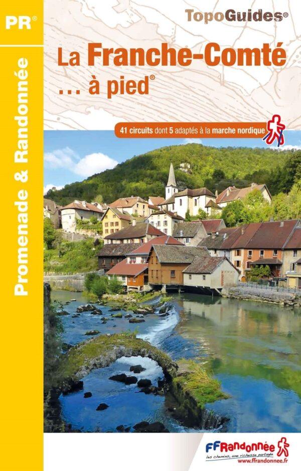 RE-06  Franche-Comté   wandelgids 9782751407819  FFRP Topoguides  Wandelgidsen Franse Jura