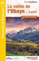 P043   La Vallée de l'Ubaye... à pied   wandelgids 9782751410321  FFRP Topoguides  Wandelgidsen Franse Alpen: zuid