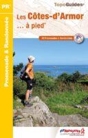 D022   les Côtes d Armor... à pied | wandelgids 9782751410871  FFRP Topoguides  Wandelgidsen Bretagne