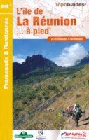 P974  L'île de la Réunion | wandelgids 9782751410994  FFRP Topoguides  Wandelgidsen Seychellen, Reunion, Comoren, Mauritius