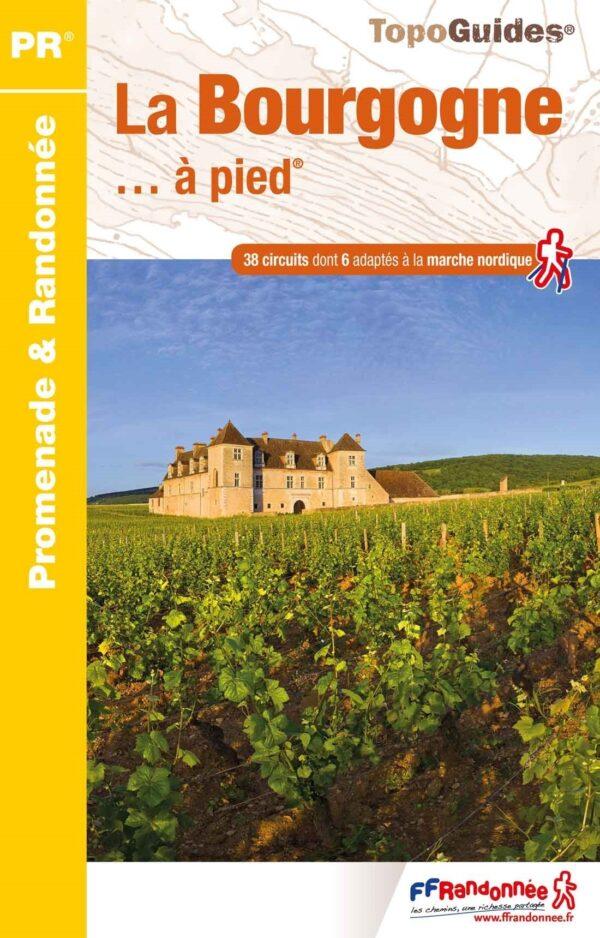 RE-14  La Bourgogne à pied | wandelgids 9782751411014  FFRP Topoguides  Wandelgidsen Bourgogne