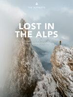 Lost in the Alps   fotoboek, wandelboek Zwitserland 9783039021000 The Alpinists AT-Verlag   Fotoboeken, Wandelgidsen Zwitserland