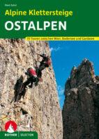 Alpine Klettersteige Ostalpen | Rother Selection 9783763330669 Mark Zahel Bergverlag Rother Rother Selection  Klimmen-bergsport Oostenrijk