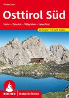 wandelgids Osttirol Süd Rother Wanderführer 9783763341320  Bergverlag Rother RWG  Wandelgidsen Osttirol