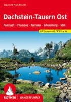 Rother wandelgids Dachstein, Tauern (Ost) | Rother Wanderführer 9783763341962  Bergverlag Rother RWG  Wandelgidsen Salzburg, Karinthië, Tauern, Stiermarken