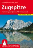 Rother wandelgids Zugspitze | Rother Wanderführer 9783763342648  Bergverlag Rother RWG  Wandelgidsen Beierse Alpen
