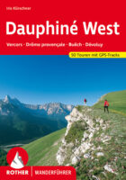 Rother wandelgids Dauphiné West | Rother Wanderführer 9783763343348 Iris Kürschner Bergverlag Rother RWG  Wandelgidsen Ardèche, Drôme, Franse Alpen: noord