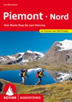Rother wandelgids Piemont Nord | Rother Wanderführer 9783763343607  Bergverlag Rother RWG  Wandelgidsen Turijn, Piemonte