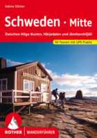 Rother wandelgids Schweden Mitte | Rother Wanderführer Midden-Zweden 9783763344062 Sabine Gilcher Bergverlag Rother RWG  Wandelgidsen Zweden boven Uppsala