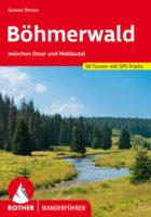 Rother wandelgids Böhmerwald | Rother Wanderführer 9783763344802  Bergverlag Rother RWG  Wandelgidsen Tsjechië
