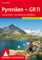 Rother wandelgids GR11 Pyrenäen | Rother Wanderführer 9783763344871  Bergverlag Rother RWG  Meerdaagse wandelroutes, Wandelgidsen Spaanse Pyreneeën