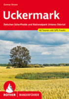 wandelgids Uckermark Rother Wanderführer 9783763344970  Bergverlag Rother RWG  Wandelgidsen Brandenburg & Sachsen-Anhalt