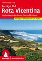 Rother wandelgids Rota Vicentina | Rother Wanderführer 9783763345489  Bergverlag Rother RWG  Meerdaagse wandelroutes, Wandelgidsen Zuid-Portugal, Algarve