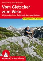 Rother wandelgids Vom Gletscher zum Wein | Rother Wanderführer 9783763345502  Bergverlag Rother RWG  Meerdaagse wandelroutes, Wandelgidsen Wenen, Noord- en Oost-Oostenrijk