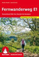 Rother wandelgids Fernwanderweg E1 Deutschland Süd | Rother Wanderführer 9783763345700  Bergverlag Rother RWG  Meerdaagse wandelroutes, Wandelgidsen Duitsland