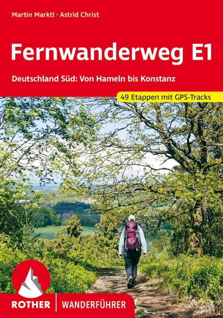 Rother wandelgids Fernwanderweg E1 Deutschland Süd   Rother Wanderführer 9783763345700  Bergverlag Rother RWG  Meerdaagse wandelroutes, Wandelgidsen Duitsland