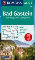KP-040  Badgastein, Badhofgastein | Kompass wandelkaart 9783991210887  Kompass Wandelkaarten Kompass Oostenrijk  Wandelkaarten Salzburg, Karinthië, Tauern, Stiermarken