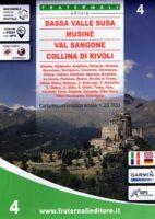 FRA-04 Bassa Valle Susa, Musinè | wandelkaart 1:25.000 9788897465331  Fraternali Editore   Wandelkaarten Turijn, Piemonte