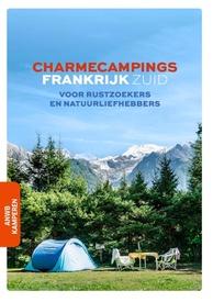Zuid/Frankrijk Charmecampings | campinggids 9789018047924  ANWB ANWB Campinggidsen  Campinggidsen Frankrijk