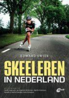 Skeeleren in Nederland 9789018048020 Edward Swier ANWB   Reisgidsen Nederland