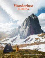 Wanderlust - Europa 9789021579252  Kosmos Gestalten  Wandelgidsen Europa