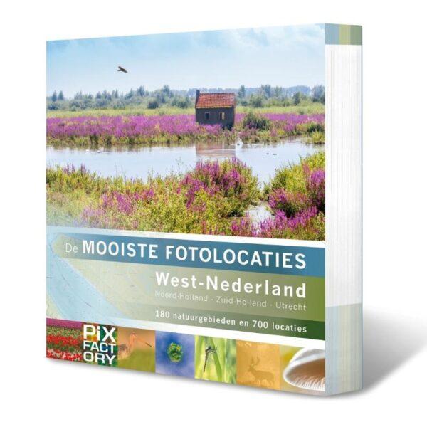 De mooiste fotolocaties: West-Nederland 9789079588343  Birdpix   Fotoboeken West Nederland
