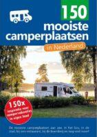 150 Mooiste camperplaatsen in Nederland 9789083139401 Nicolette Knobbe Orange Books   Campinggidsen, Op reis met je camper Nederland