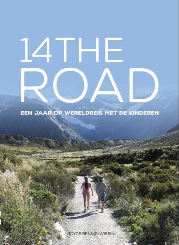 14theroad   reisverhaal (Nederlands) 9789090333199 Joicye Bennis-Wissink 14theroad   Reisverhalen, Reizen met kinderen Wereld als geheel