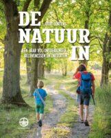 De natuur in | natuurboek 9789401463126  Lannoo   Natuurgidsen Reisinformatie algemeen