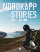 Nordkapp Stories | Michael Van Peel 9789460019401 Michael Van Peel Vrijdag   Motorsport, Reisverhalen Noorwegen