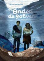 Onder de Golven | Linda Dielemans 9789464040326 Linda Dielemans Fontaine   Historische reisgidsen, Kinderboeken, Landeninformatie Europa