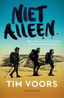 Niet Alleen | reisverhaal over de Te Araroa door Tim Voors 9789464040708 Tim Voors Fontaine   Reisverhalen, Wandelreisverhalen Nieuw Zeeland