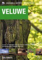 Veluwe - De Natuurgids | Dirk Hilbers 9789491648199 Dirk Hilbers Crossbill Guides Foundation / KNNV   Natuurgidsen, Wandelgidsen Arnhem en de Veluwe