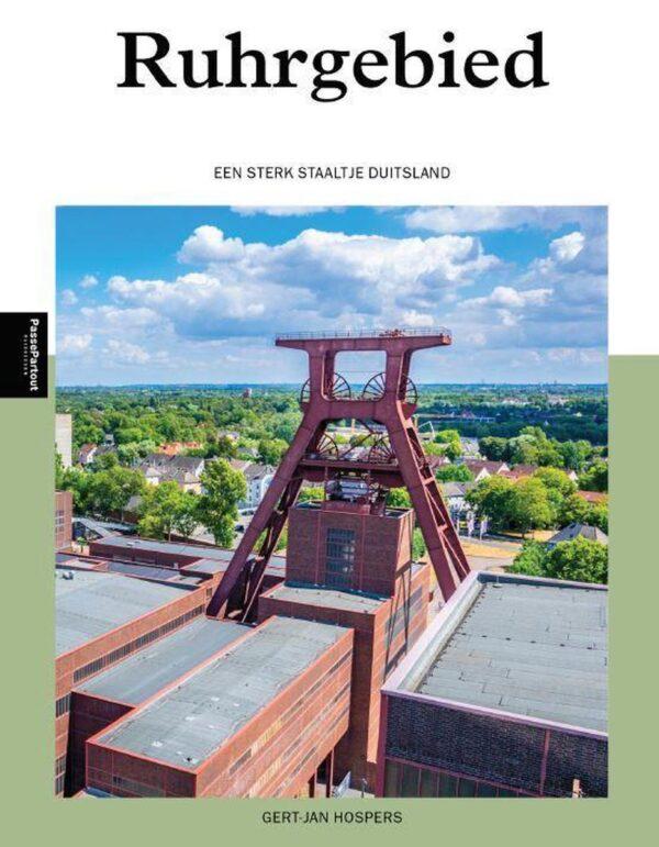 Ruhrgebied   reisgids 9789493160422  Edicola   Reisgidsen Ruhrgebied
