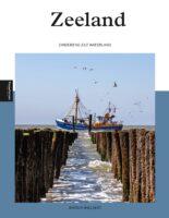 Zeeland | reisgids 9789493201262 Jeroen Wielaert Edicola PassePartout  Reisgidsen Zeeland