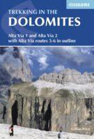 Trekking In The Dolomites   wandelgids 9781852848200 Martin Collins Cicerone Press   Meerdaagse wandelroutes, Wandelgidsen Zuid-Tirol, Dolomieten