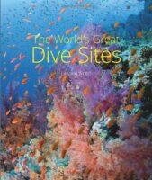 Top Dive Sites of the World 9781912081080  New Holland   Duik sportgidsen Zeeën en oceanen
