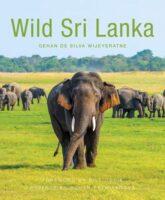 Wild Sri Lanka | natuurboek 9781912081097 Gehan de Silva Wijeyeratne John Beaufoy Publications   Natuurgidsen Sri Lanka