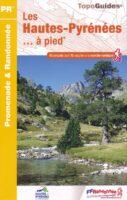D065  Les Hautes-Pyrénées... à pied | wandelgids 9782751409943  FFRP Topoguides  Wandelgidsen Franse Pyreneeën