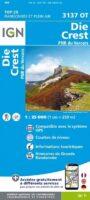 3137OT Die, Crest, Saillans (Drome) | wandelkaart 1:25.000 9782758535058  IGN IGN 25 Franse Alpen/ Nrd.helft  Wandelkaarten Ardèche, Drôme, Franse Alpen: noord