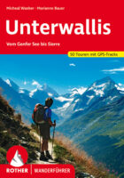 Rother wandelgids Unterwallis | Rother Wanderführer 9783763341283  Bergverlag Rother RWG  Wandelgidsen Wallis