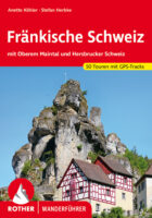 Rother wandelgids Fränkische Schweiz   Rother Wanderführer 9783763342815  Bergverlag Rother RWG  Wandelgidsen Franken, Nürnberg, Altmühltal