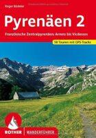 Rother wandelgids Pyrenäen 2 | Rother Wanderführer 9783763343089  Bergverlag Rother RWG  Wandelgidsen Franse Pyreneeën