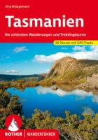 Rother wandelgids Tasmanien   Rother Wanderführer Tasmanië 9783763343683  Bergverlag Rother RWG  Wandelgidsen Australië