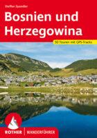 Rother wandelgids Bosnien und Herzegowina | Rother Wanderführer 9783763345601 Steffen Spandler Bergverlag Rother RWG  Wandelgidsen Servië, Bosnië-Hercegovina, Macedonië, Kosovo, Montenegro